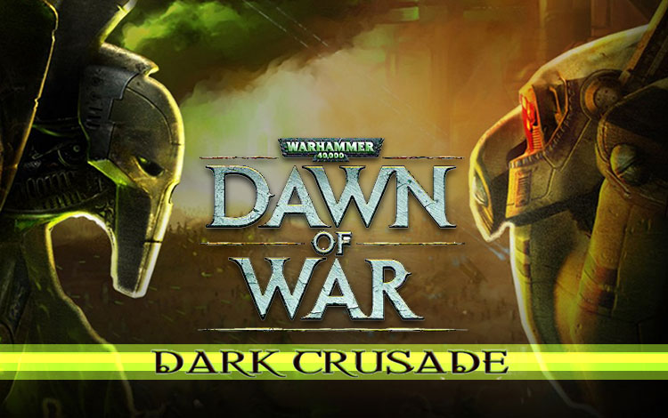 Warhammer 40,000 : Dawn of War - Dark Crusade