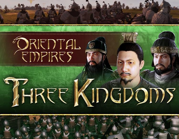 ORIENTAL EMPIRES: THREE KINGDOMS