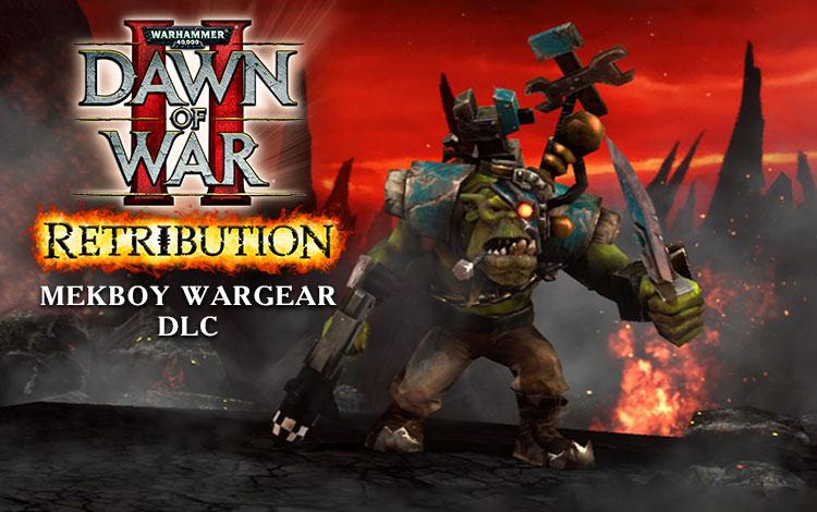 Warhammer 40,000 : Dawn of War II - Retribution - Mekboy Wargear DLC