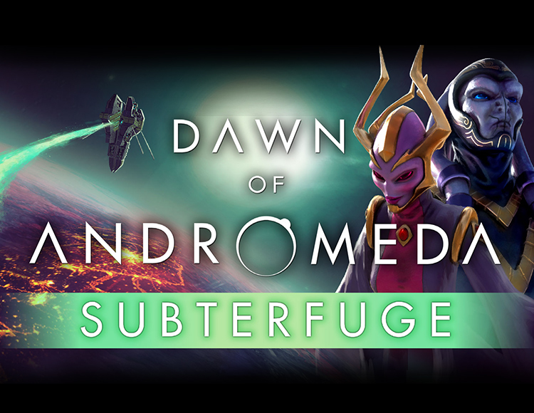 Dawn of Andromeda: Subterfuge