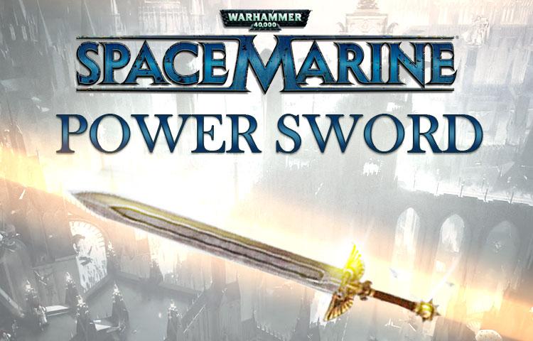 Warhammer 40,000 : Space Marine - Power Sword DLC