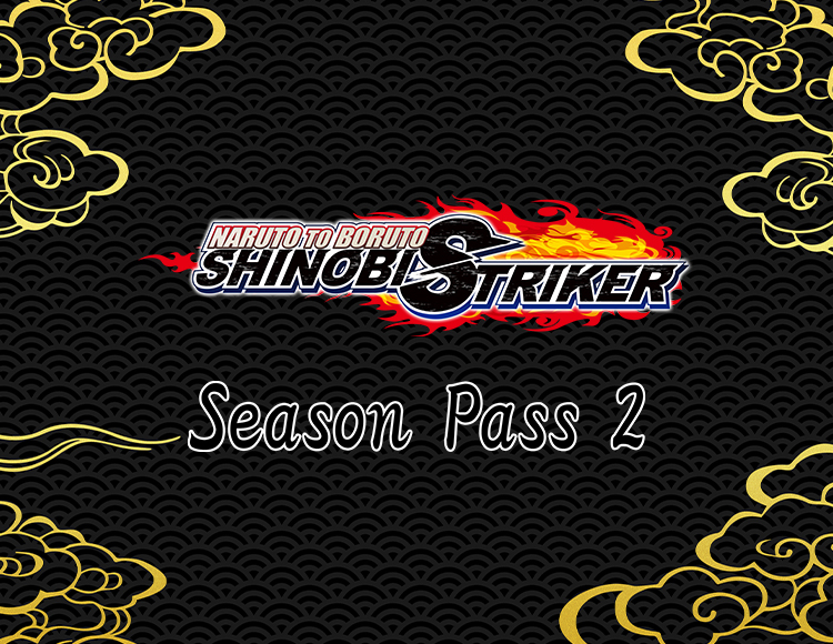 NARUTO TO BORUTO: SHINOBI STRIKER Season Pass 2