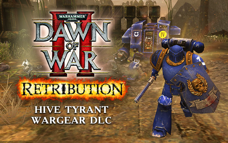 Warhammer 40,000 : Dawn of War II - Retribution - Hive Tyrant Wargear DLC