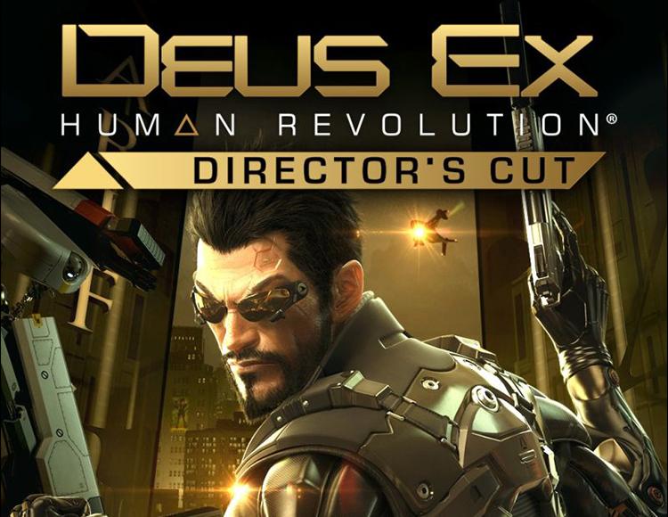Deus Ex: Human Revolution - Director`s Cut