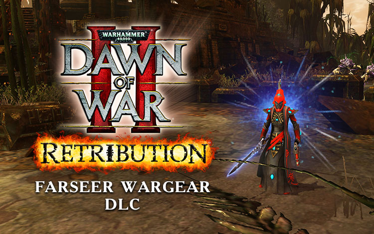 Warhammer 40,000 : Dawn of War II - Retribution - Farseer Wargear DLC