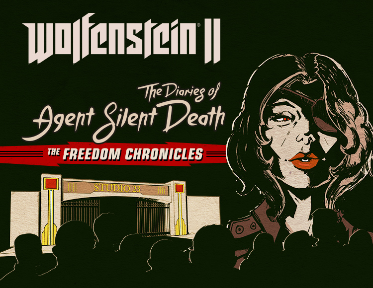 Wolfenstein II: The Diaries of Agent Silent Death (DLC 2)