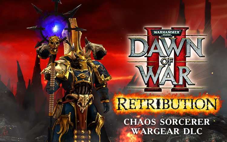 Warhammer 40,000 : Dawn of War II - Retribution - Chaos Sorcerer Wargear DLC