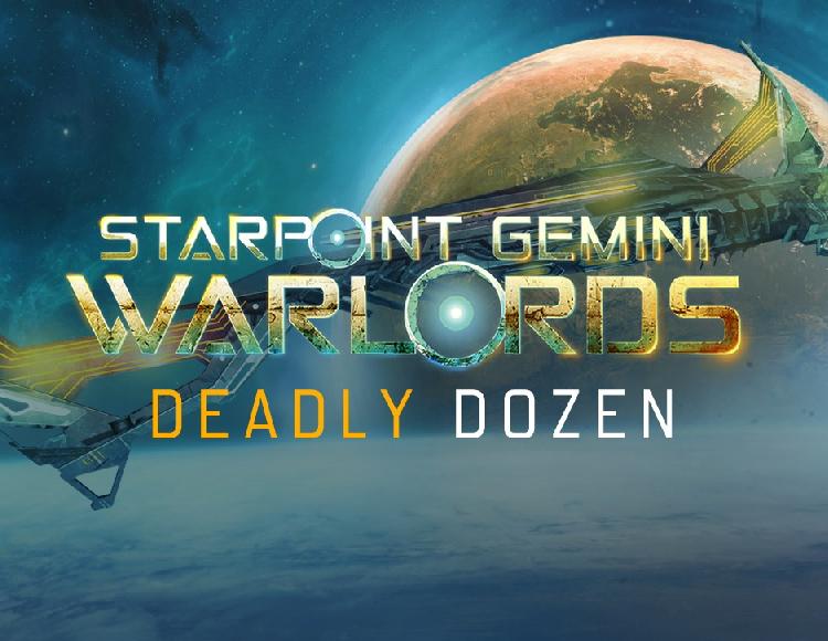 Starpoint Gemini Warlords - Deadly Dozen