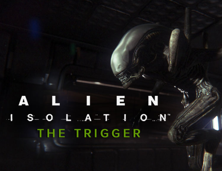 Alien : Isolation - The Trigger DLC