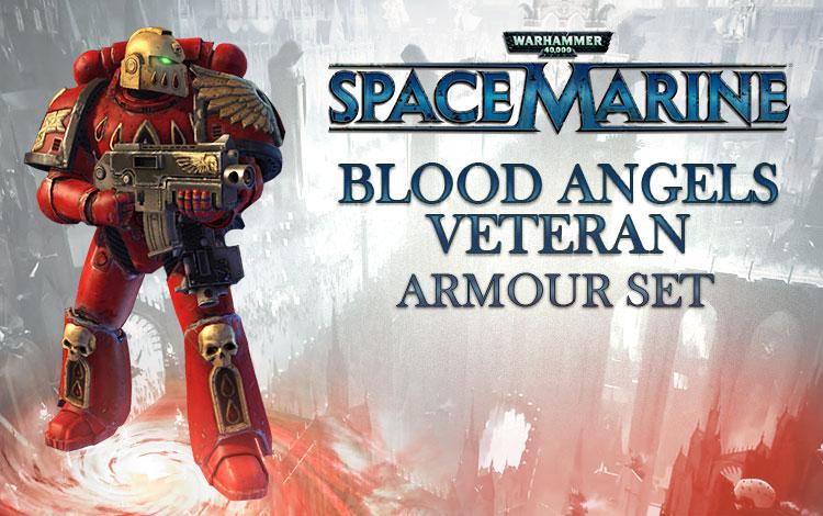 Warhammer 40,000 : Space Marine - Blood Angels Veteran Armour Set DLC