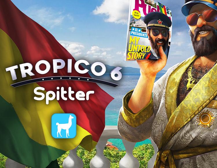 Tropico 6: Spitter