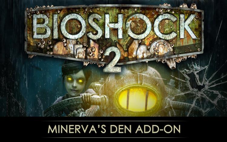 BioShock 2 : Minerva's Den