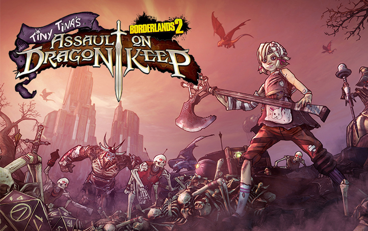 Borderlands 2 : Tiny Tinas Assault on Dragon Keep