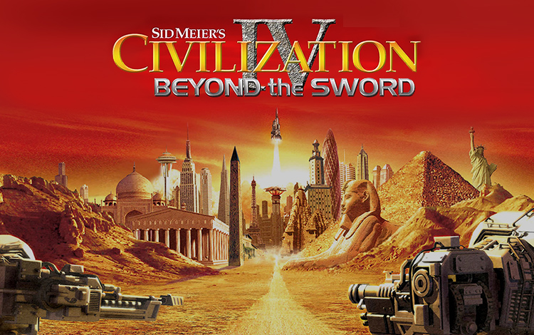 Sid Meier's Civilization IV : Beyond the Sword
