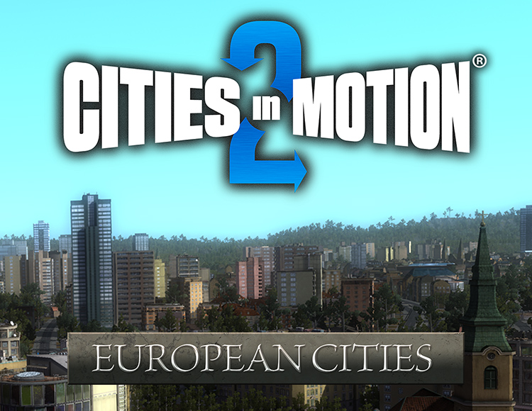 Cities in Motion 2: European Cities
