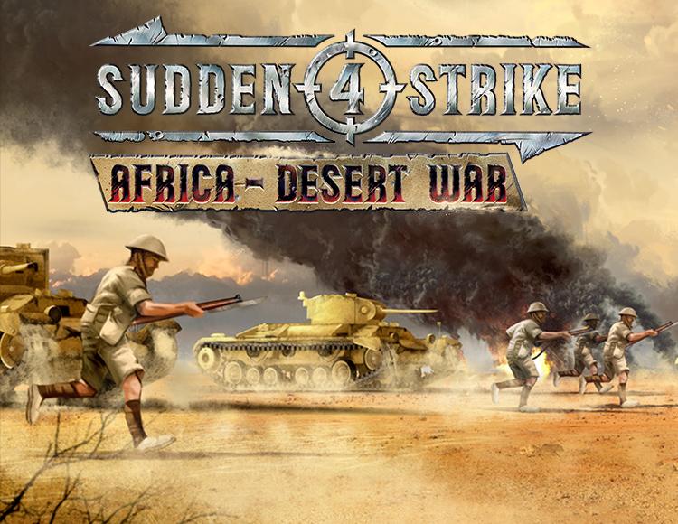 Sudden Strike 4 - Africa Desert War