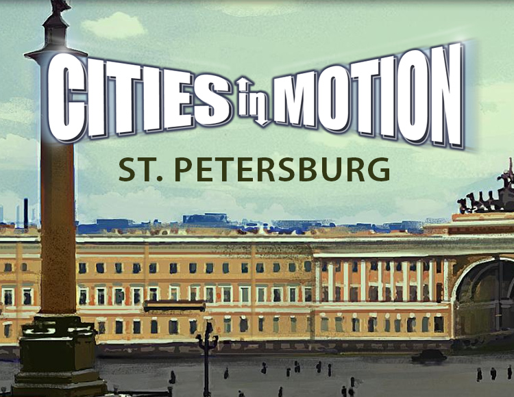 Cities in Motion: St. Petersburg