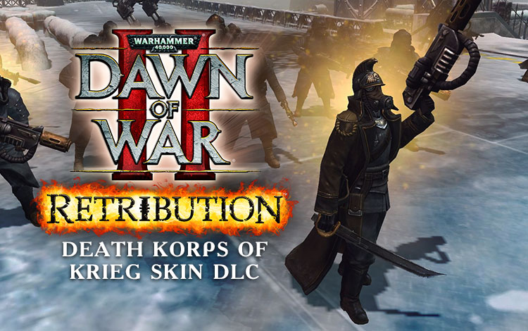 Warhammer 40,000 : Dawn of War II - Retribution - Death Korps of Krieg Skin DLC