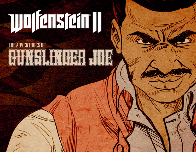 Wolfenstein II: The Adventures of Gunslinger Joe (DLC 1)