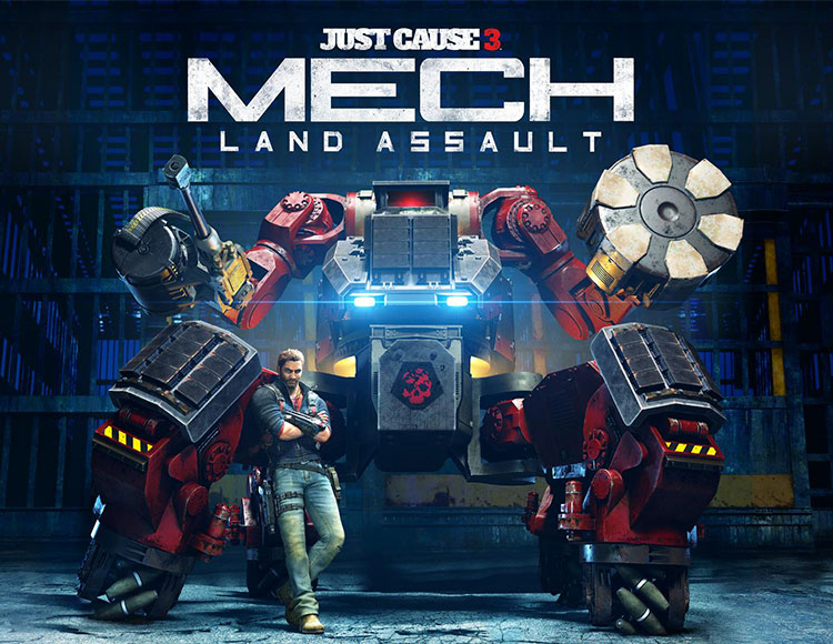 Just Cause 3 DLC: Mech Land Assault
