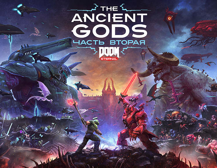 DOOM Eternal – The Ancient Gods, Часть 2