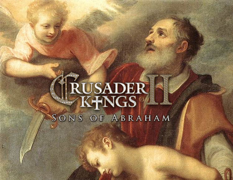 Crusader Kings II: Sons of Abraham - Expansion