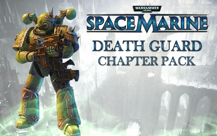 Warhammer 40,000 : Space Marine - Death Guard Chapter Pack DLC
