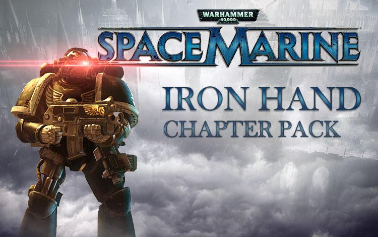 Warhammer 40,000 : Space Marine - Iron Hand Chapter Pack DLC