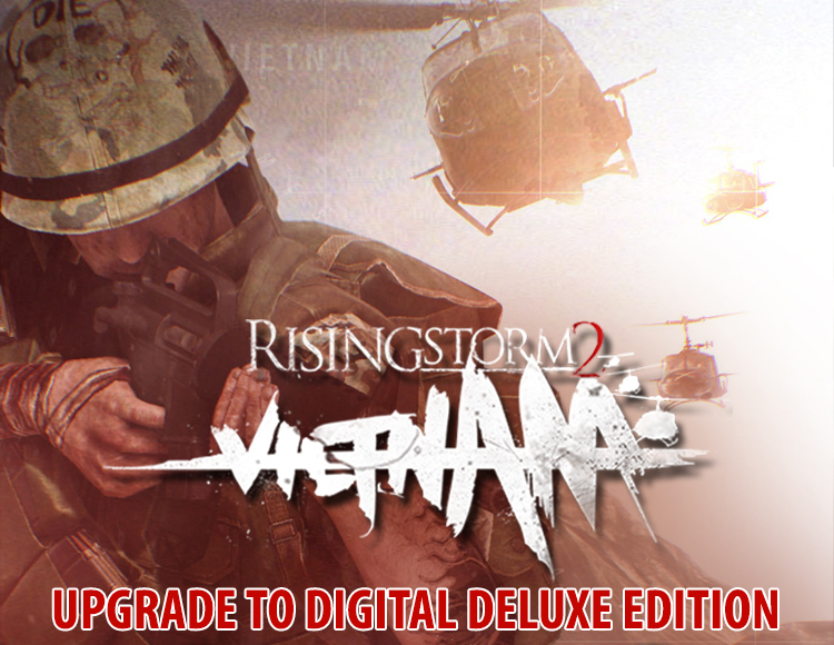 Rising Storm 2: Vietnam - Upgrade to Digital Deluxe Edition